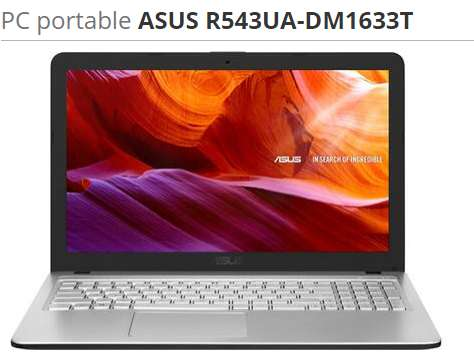 712€ le PC PORTABLE CORE I7 ASUS R543UA-DM1633T