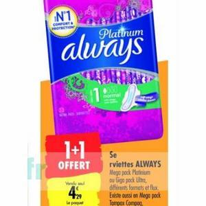 Serviettes Always Platinum chez Carrefour (07/01 – 12/01)