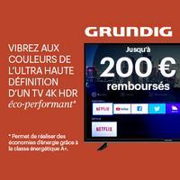 Offre de Remboursement Grundig : Jusqu'à 200€ Remboursés sur TV 4K HDR
