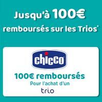 Offre de Remboursement Chicco : Jusqu'à 100€ Remboursés sur Trio