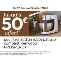Offre de Remboursement Kenwood : Jusqu'à 50€ Remboursés sur Robot PROSPERO+