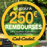 Offre de Remboursement Cub Cadet : Jusqu'à 250€ Remboursés