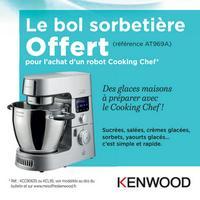 Bon Plan Kenwood : 1 Robot Cooking = 1 Bol Sorbetière Offert