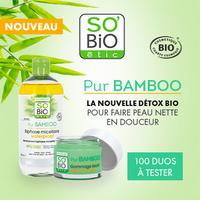 Test de Produit Beauté Test : Duo Nettoyant Pur Bamboo de SO'BiO étic