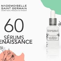 Test de Produit Mon Vanity Idéal : Sérum Renaissance de Mademoiselle Saint Germain