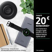 Offre de Remboursement Samsung : Jusqu'à 20€ Remboursés sur Chargeur ou Batterie sans fil