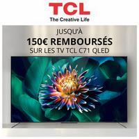 Offre de Remboursement TCL : Jusqu'à 150€ Remboursés sur TV C71 QLED