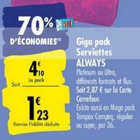 Serviettes Always Platinum chez Carrefour (25/05 – 08/06)
