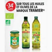 Intermarché : 34% en remise Immédiate sur Les Huiles et Olives Tramier (26/05 – 07/06)