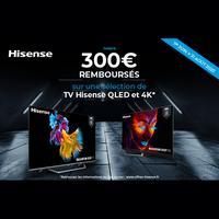 Offre de Remboursement Hisense : jusqu'à 300€ Remboursés sur TV QLED et 4K