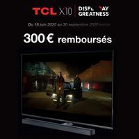 Offre de Remboursement TCL : 300€ Remboursés sur TV  X10 Mini LED