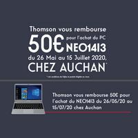Offre de Remboursement Thomson : 50€ sur Notebook NEO14I3 chez Auchan