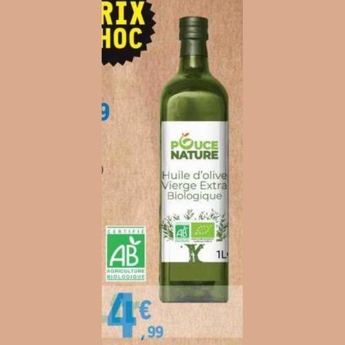 Huile d'Olive Pouce Nature Leclerc 07/07 au 18/07