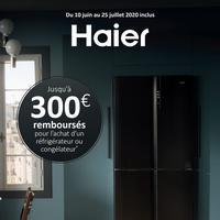Offre de Remboursement Haier : Jusqu'à 300€ Remboursés sur Réfrigérateur ou Congélateur
