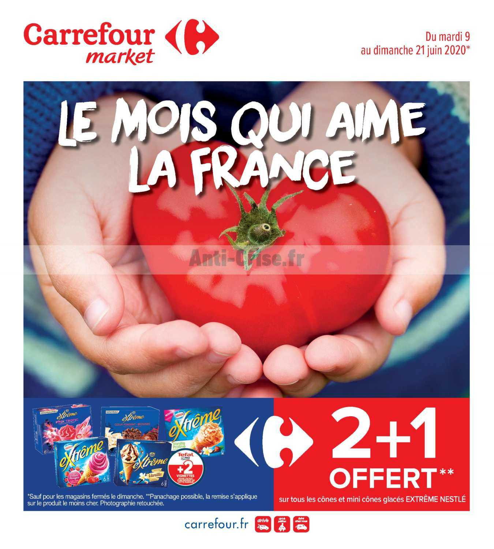 Catalogue Carrefour Market du 09 au 21 juin 2020