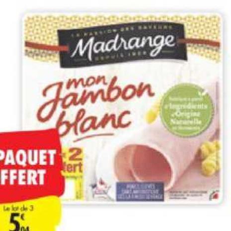 Jambon Madrange Carrefour du 23/06/2020 au 06/07/2020