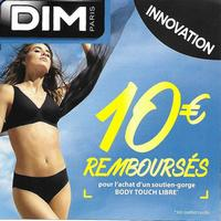 Offre de Remboursement Dim : 10€ Remboursés sur Soutien-Gorge Body Touch Libre