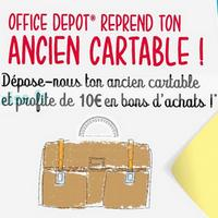 Office Depot : 10€ en Bons d'Achat en Ramenant votre Ancien Cartable
