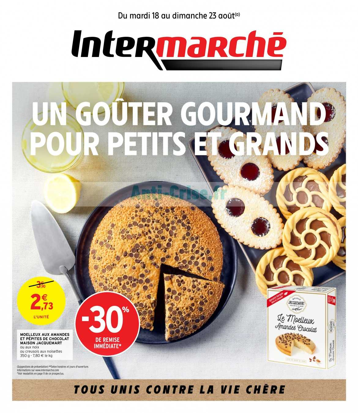 Catalogue Intermarche Du 18 Au 23 Aout 2020 Centre Est Catalogues Promos Bons Plans Economisez Anti Crise Fr